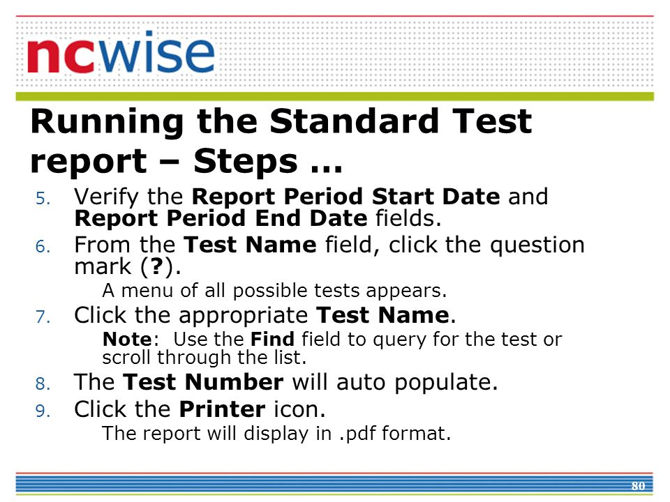 80 Running the Standard Test report – Steps … 5.
