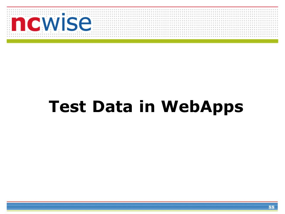 88 Test Data in WebApps