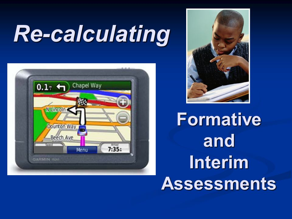 Re-calculating Formative and Interim Assessments
