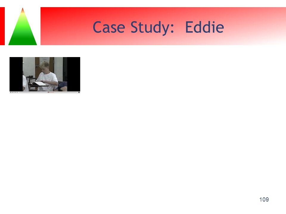 Case Study: Eddie 109