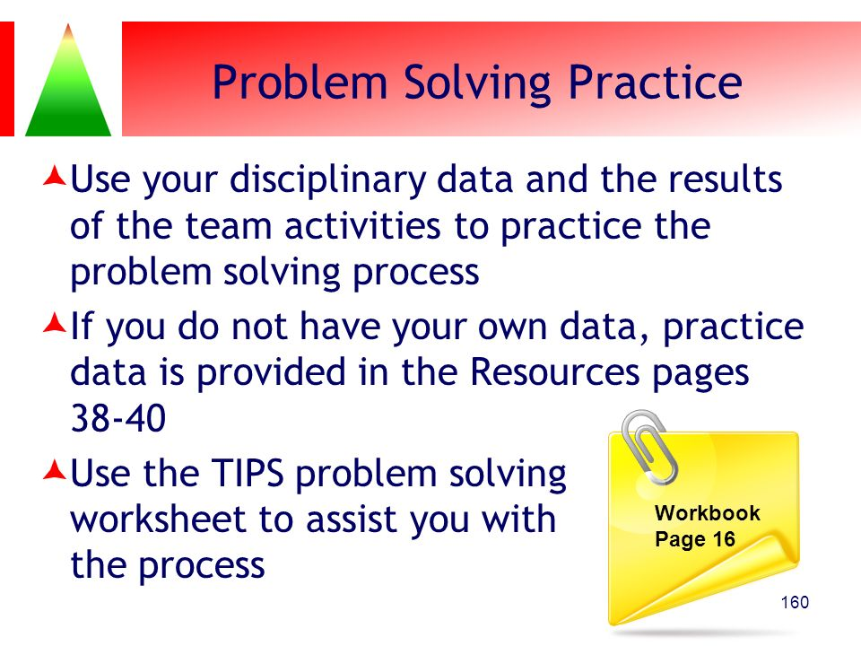 Problem Solving Practice Use your disciplinary data and the results of the team activities to practice the problem solving process If you do not have
