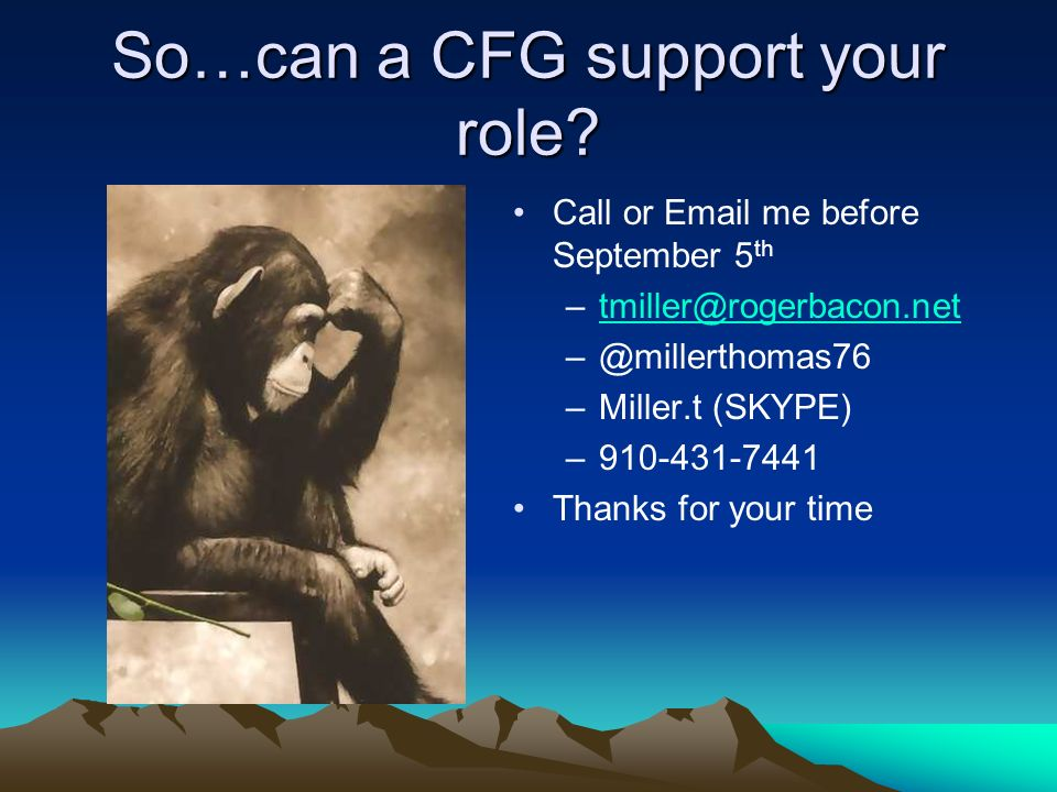So…can a CFG support your role.