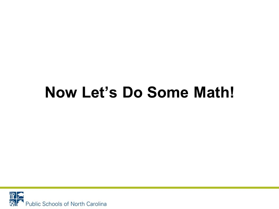 Now Lets Do Some Math!