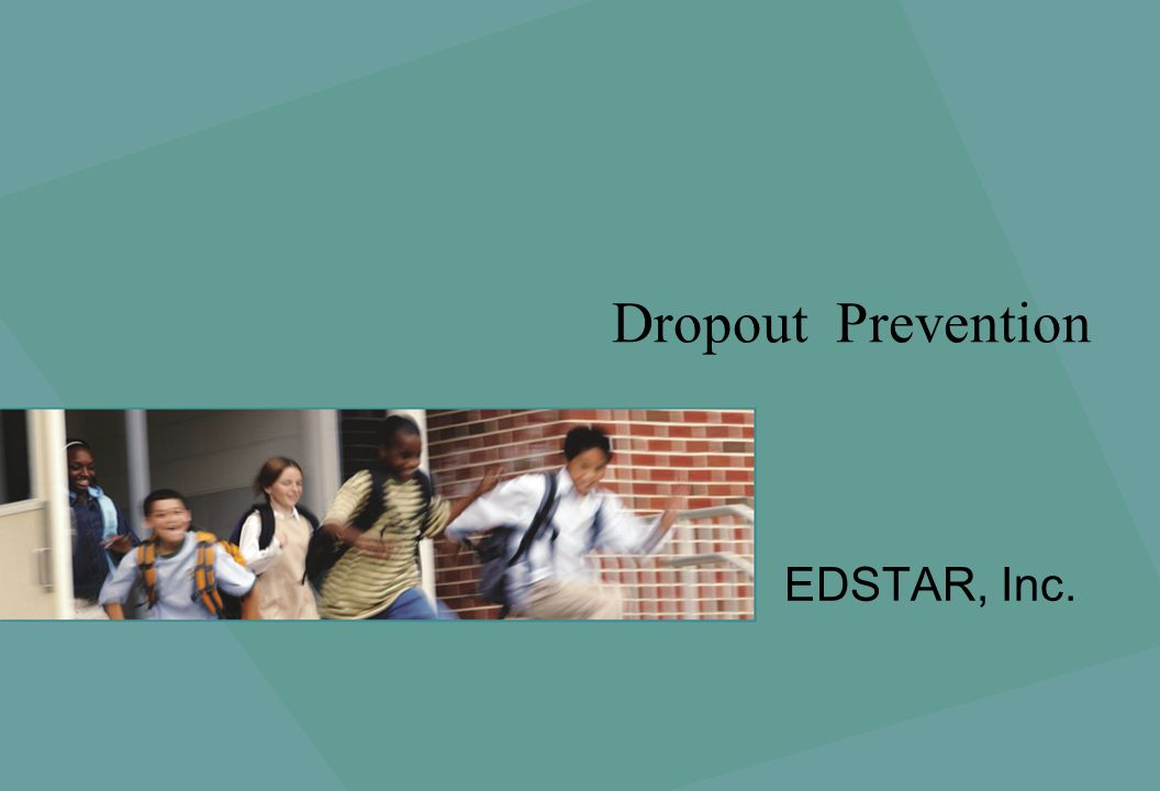 Dropout Prevention EDSTAR, Inc.