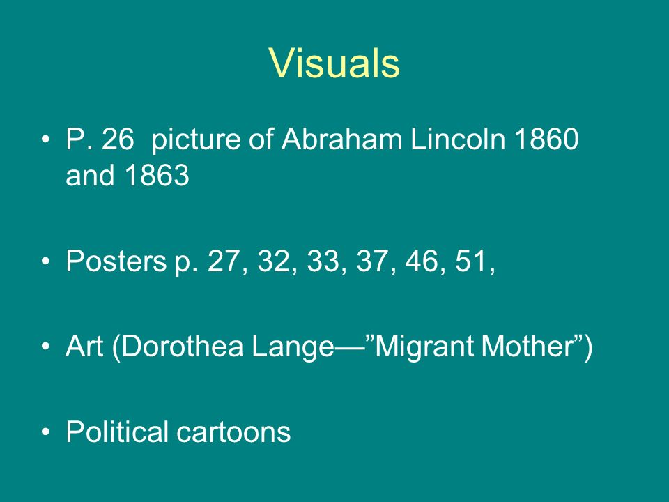Visuals P.26 picture of Abraham Lincoln 1860 and 1863 Posters p.