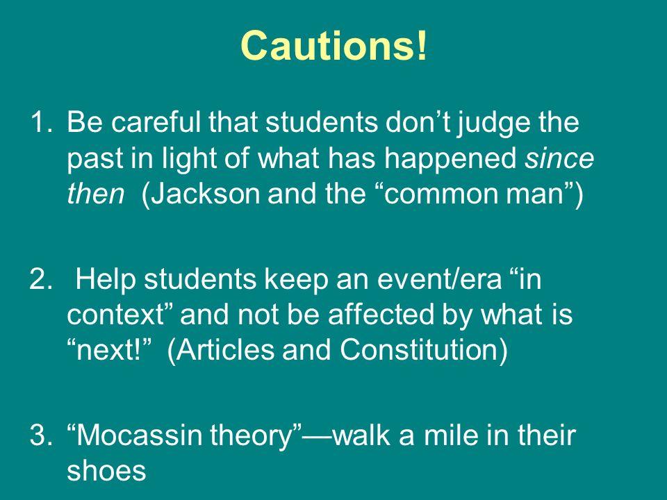 Cautions.