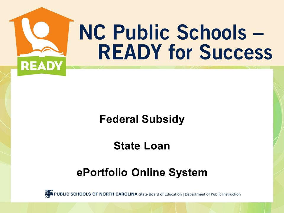 Federal Subsidy State Loan ePortfolio Online System