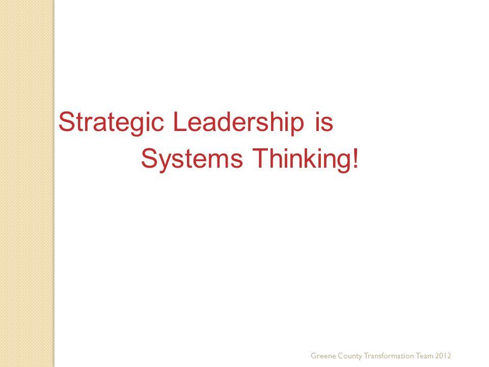 Strategic Leadership is Systems Thinking! Third Key Trend