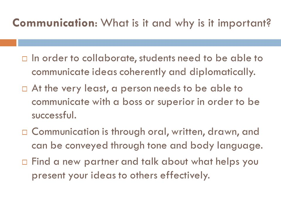 Communication: What is it and why is it important.