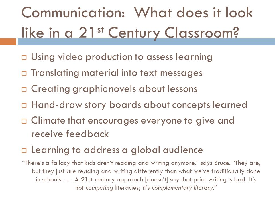 Communication: What does it look like in a 21 st Century Classroom.