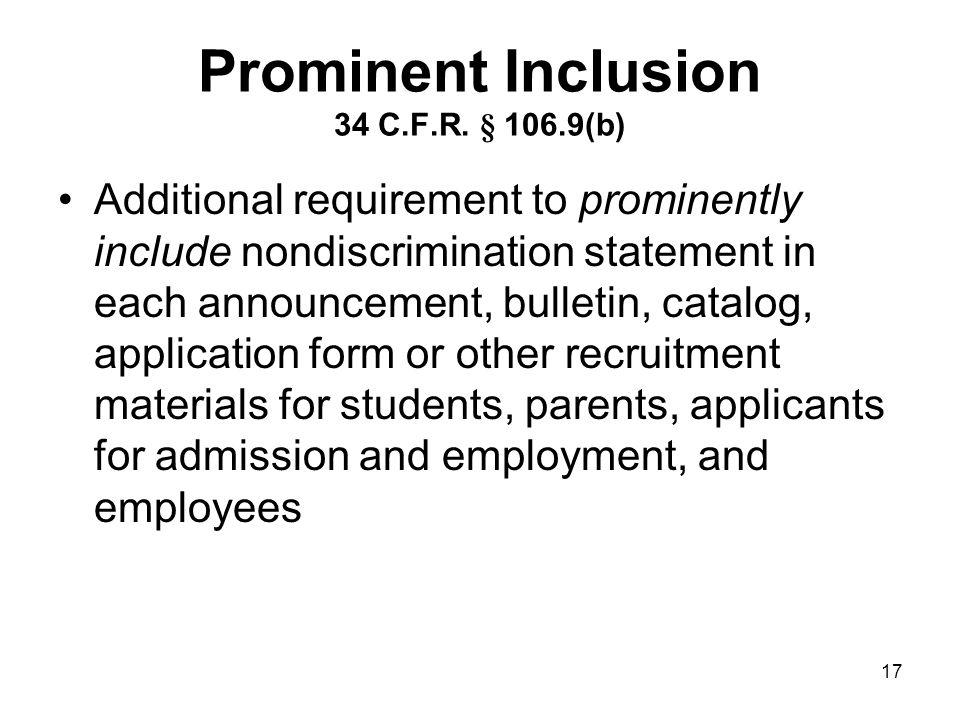 17 Prominent Inclusion 34 C.F.R.