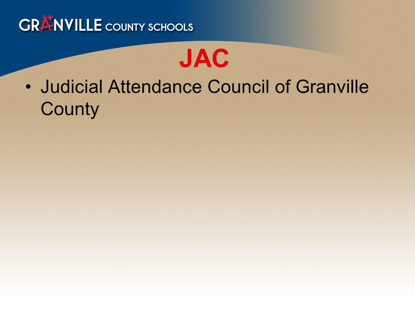 JAC Judicial Attendance Council of Granville County