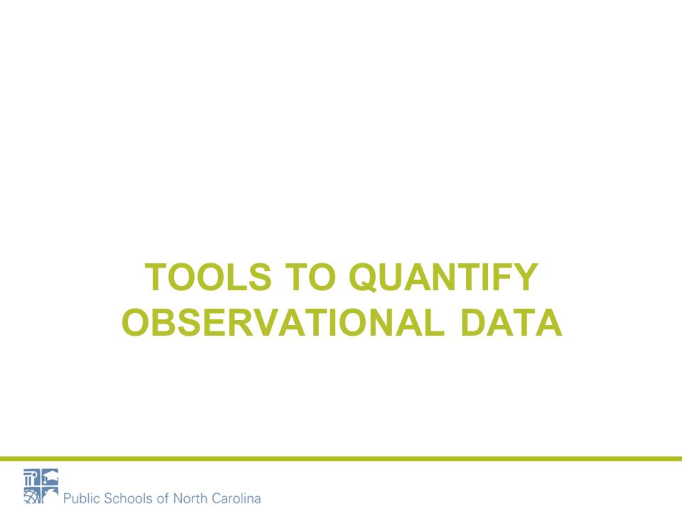 TOOLS TO QUANTIFY OBSERVATIONAL DATA
