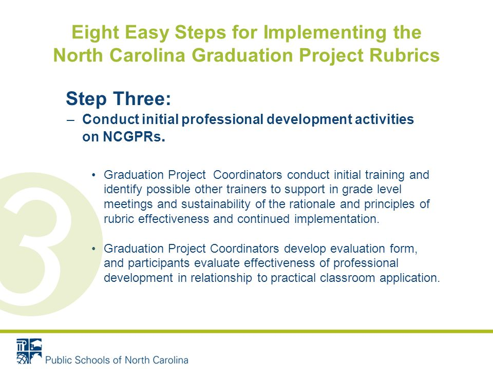 Step Three: –Conduct initial professional development activities on NCGPRs.