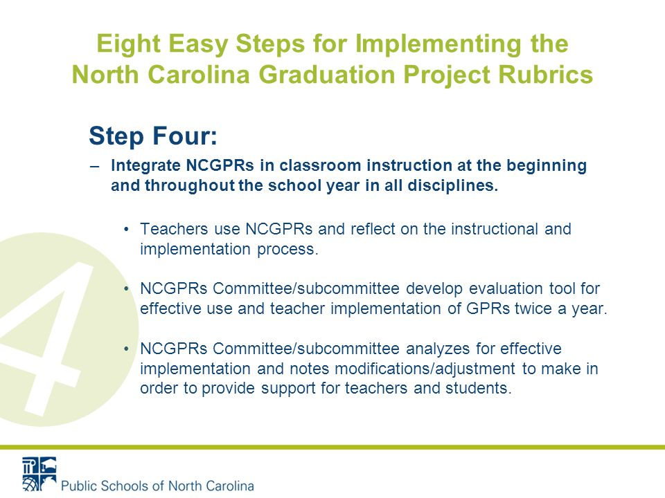 Step Four: –Integrate NCGPRs in classroom instruction at the beginning and throughout the school year in all disciplines.