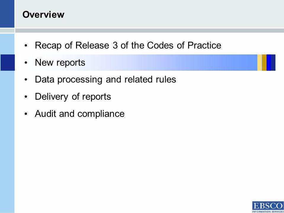 Journal and Database Code of Practice: Reports Journal Report 1 -Full text article requests by month and journal Journal Report 1a -Full text article requests from an archive by month and journal Journal Report 5 -Full-text article requests by year-of-publication and journal Journal Report 2 -Turnaways by month and journal Consortium Report 1 Full text journal article/book chapter requests by month (xml only) Consortium Report 2 -Searches by month and database (xml only) Database Report 1 -Searches and sessions by month and database Database Report 2 -Turnaways by month and database Database Report 3 -Searches and sessions by month and service CoP section 4.1