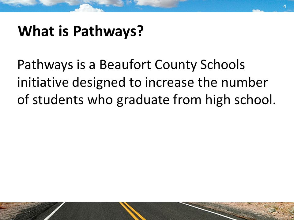 What is Pathways.