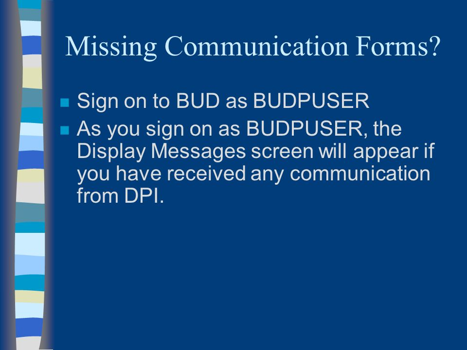 Missing Communication Forms.