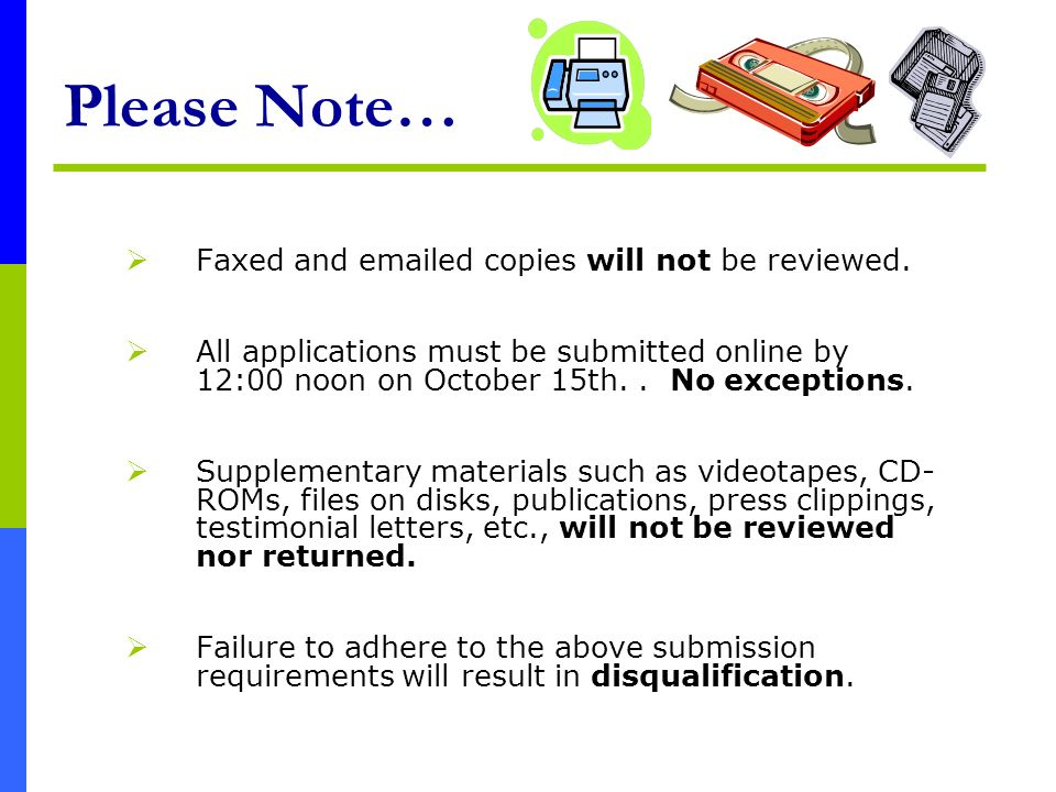 Please Note… Faxed and emailed copies will not be reviewed.
