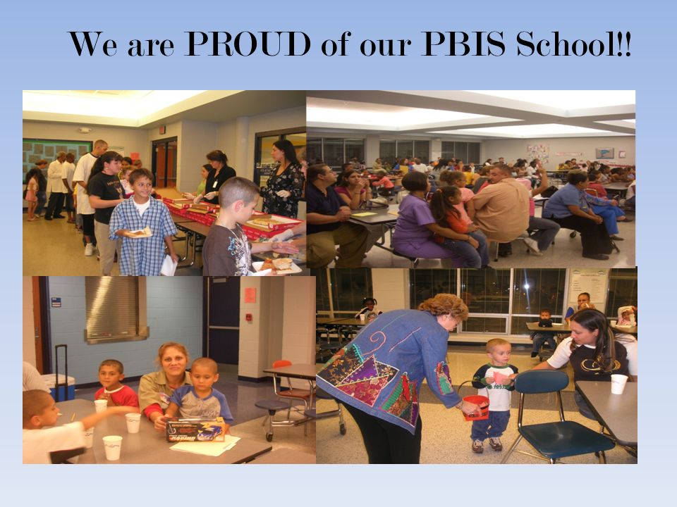 We are PROUD of our PBIS School!!