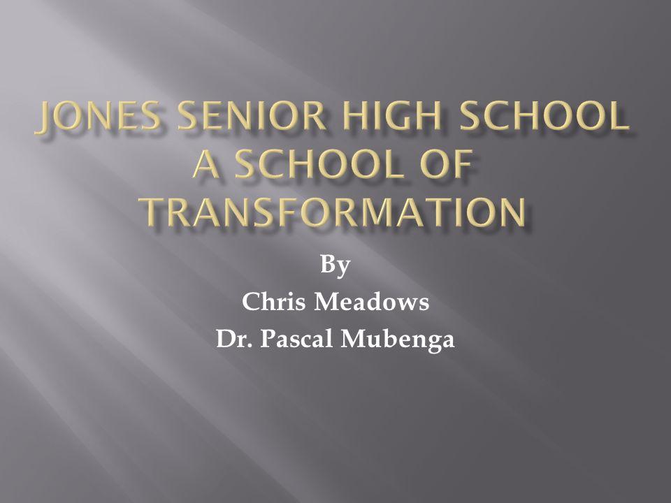 By Chris Meadows Dr. Pascal Mubenga