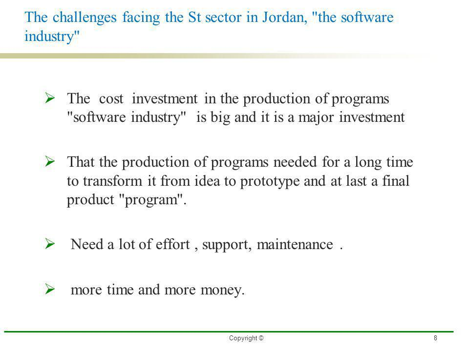 Copyright ©8 The challenges facing the St sector in Jordan,