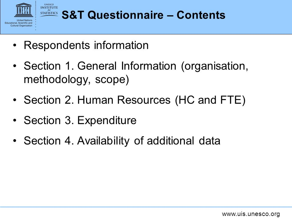 S&T Questionnaire – Contents Respondents information Section 1.
