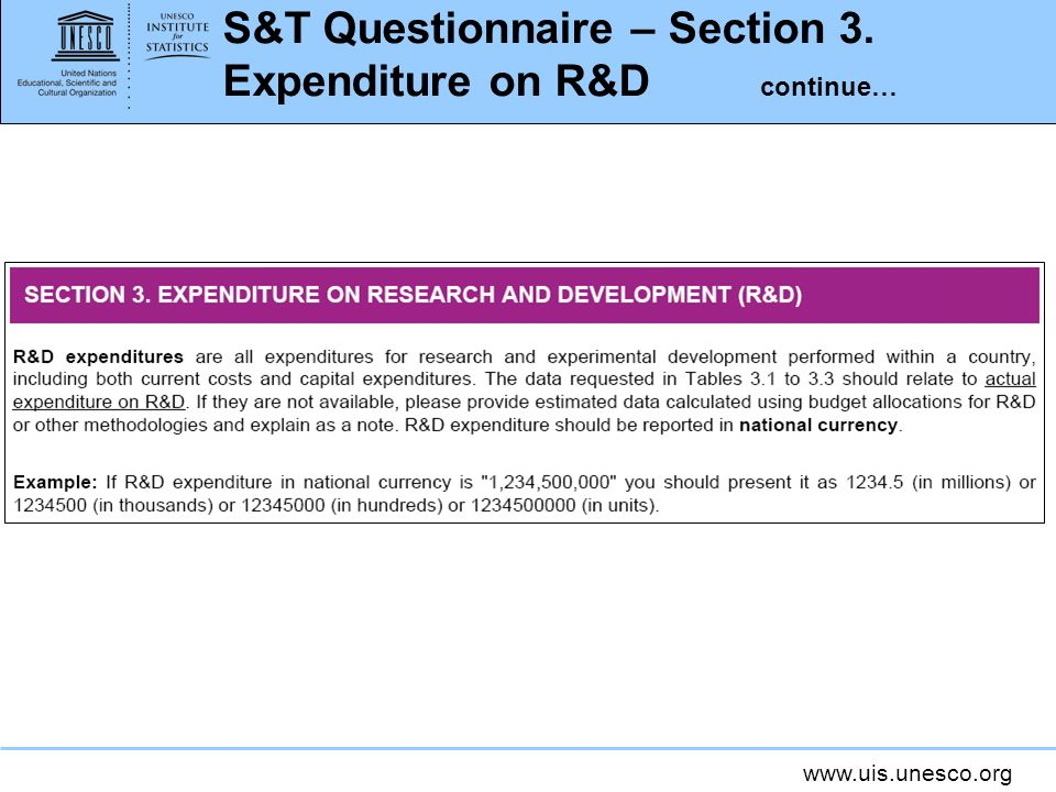S&T Questionnaire – Section 3. Expenditure on R&D continue…
