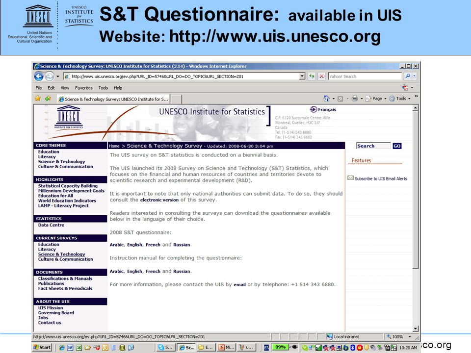 S&T Questionnaire: available in UIS Website: