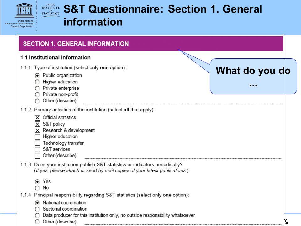 www.uis.unesco.org S&T Questionnaire: available in UIS Website: http://www.uis.unesco.org