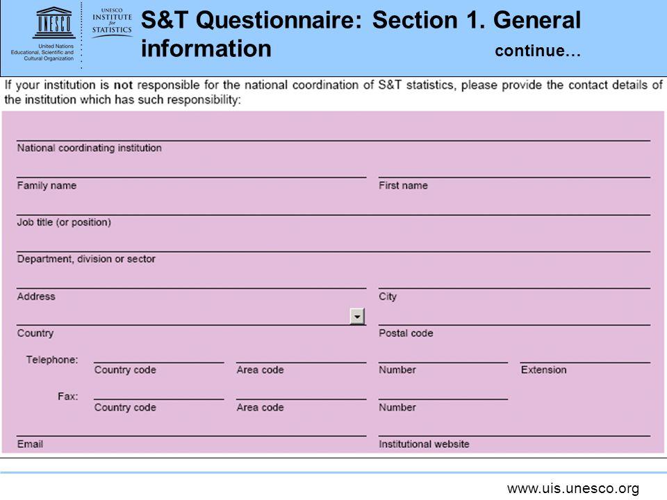 www.uis.unesco.org S&T Questionnaire: electronic form