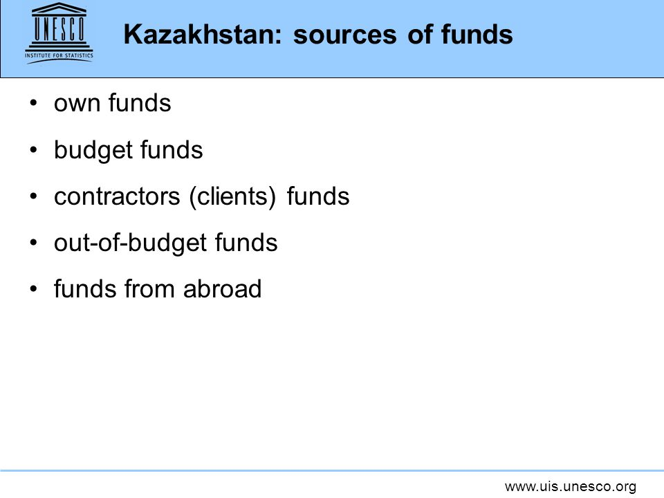 www.uis.unesco.org Sector specificities: Ukraine Source of funds difficult to trace.