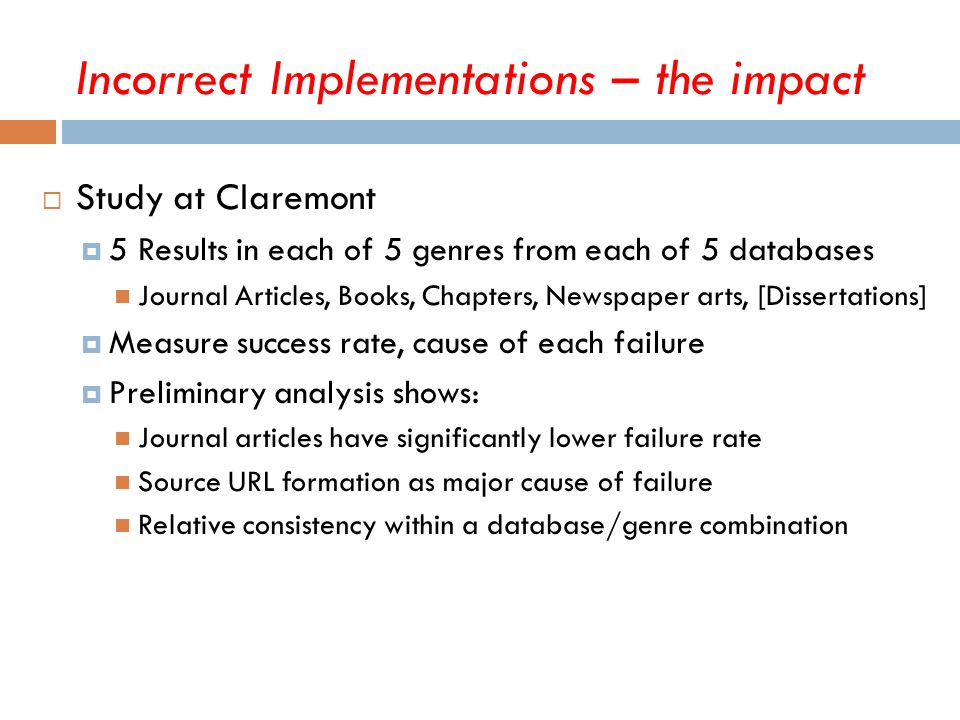 Study at Claremont 5 Results in each of 5 genres from each of 5 databases Journal Articles, Books, Chapters, Newspaper arts, [Dissertations] Measure s