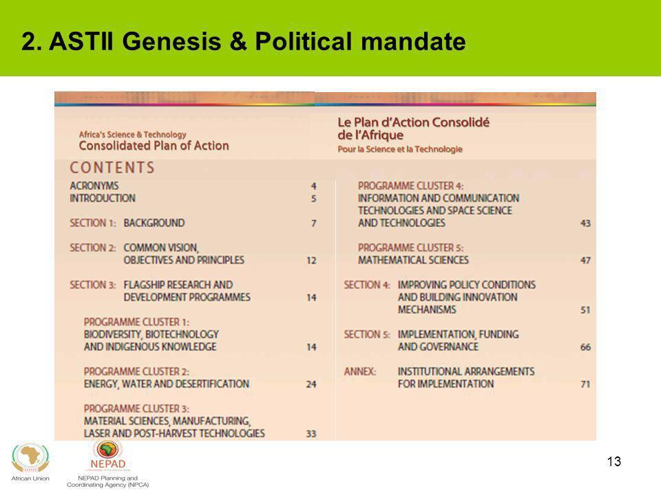13 2. ASTII Genesis & Political mandate