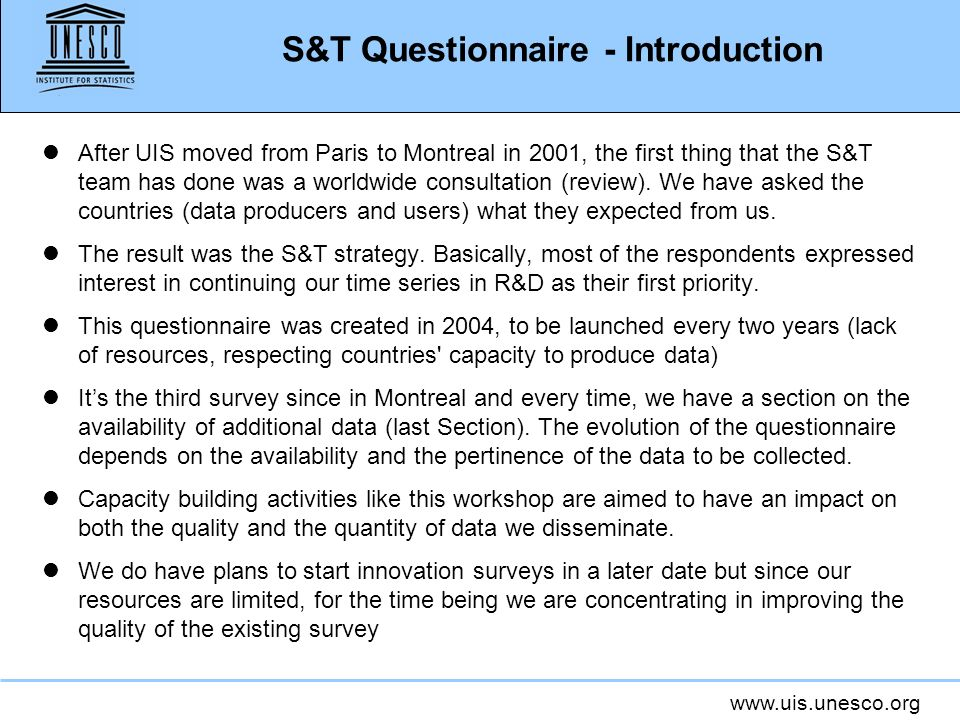 www.uis.unesco.org S&T Questionnaire – Section 4 Availability of additional R&D data