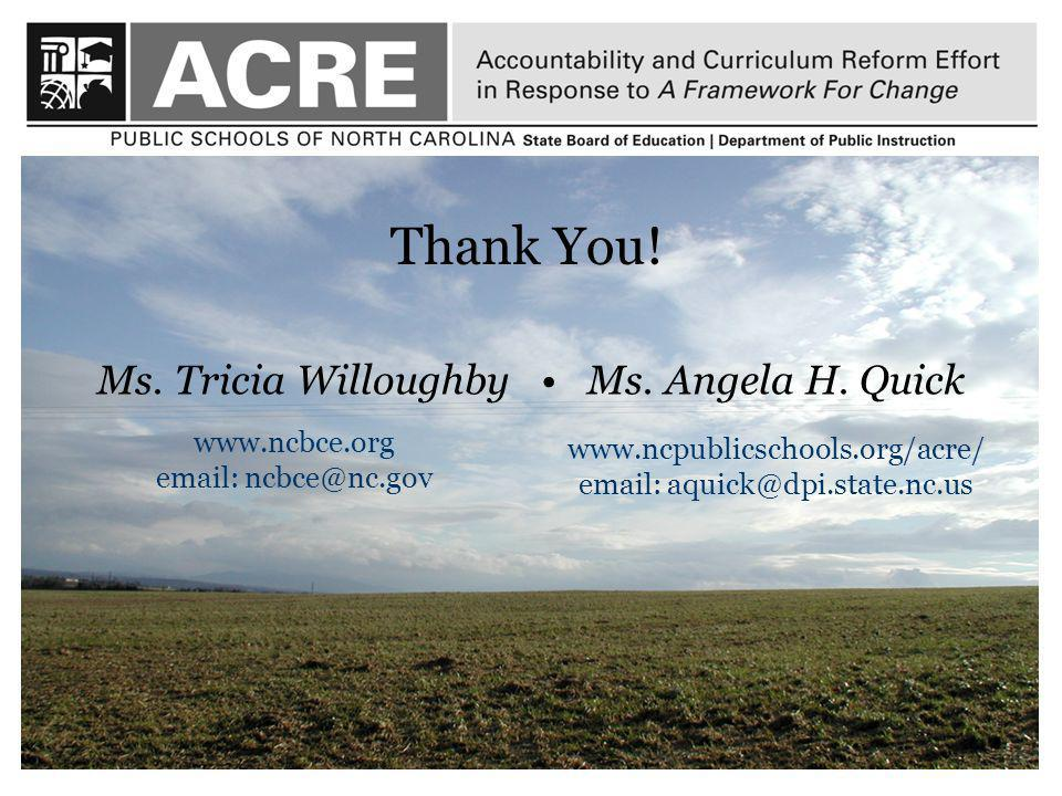16 Thank You. Ms. Tricia Willoughby Ms. Angela H.