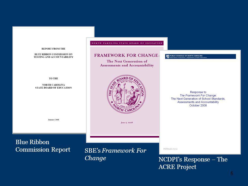 5 NCDPIs Response – The ACRE Project SBEs Framework For Change Blue Ribbon Commission Report