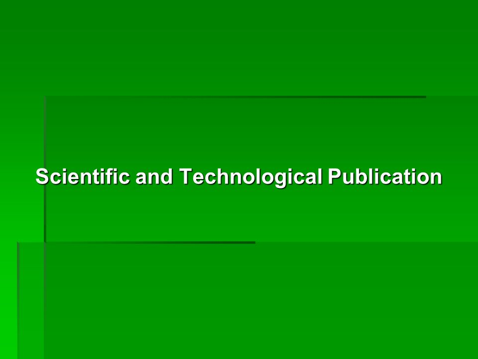 Scientific and Technological Publication