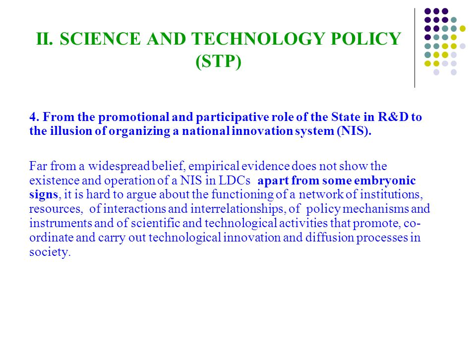 II. SCIENCE AND TECHNOLOGY POLICY (STP) 4.