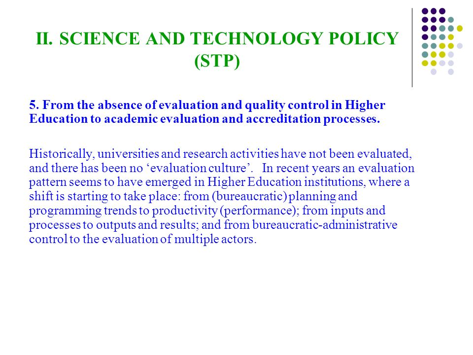 II. SCIENCE AND TECHNOLOGY POLICY (STP) 5.