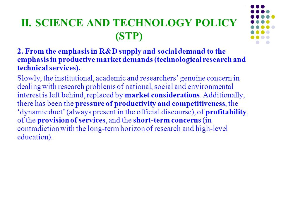 II. SCIENCE AND TECHNOLOGY POLICY (STP) 2.