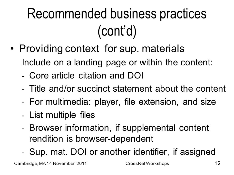 Recommended business practices (contd) Providing context for sup.