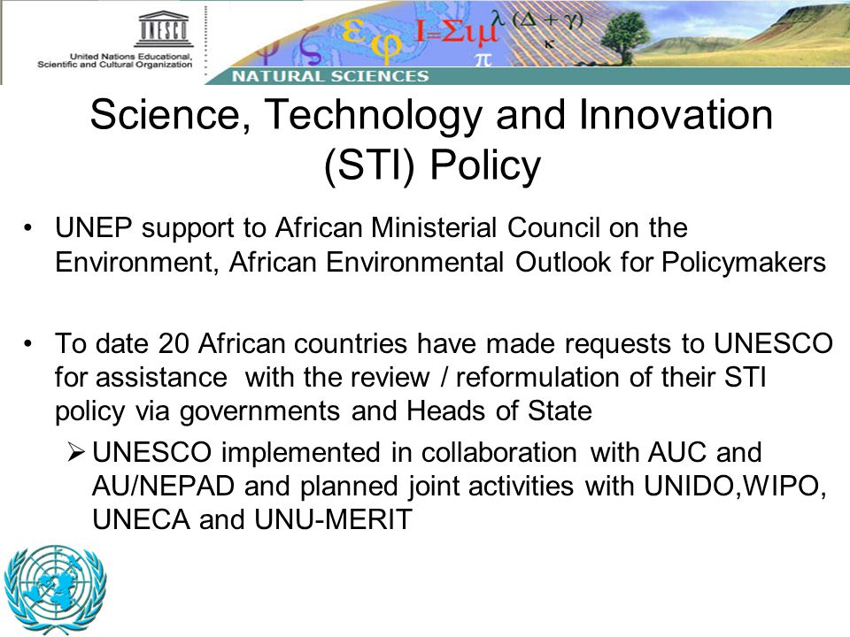 Science, Technology and Innovation (STI) Policy UNEP support to African Ministerial Council on the Environment, African Environmental Outlook for Poli