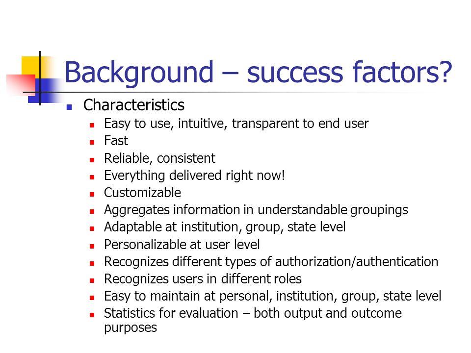 Background – success factors.