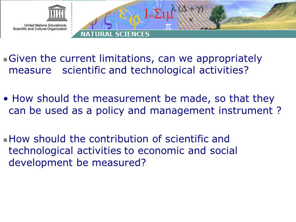 Given the current limitations, can we appropriately measure scientific and technological activities.
