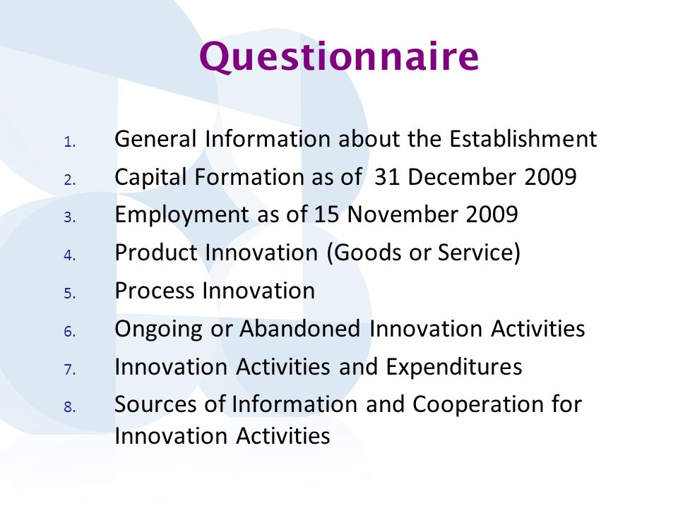 Questionnaire 1. General Information about the Establishment 2.