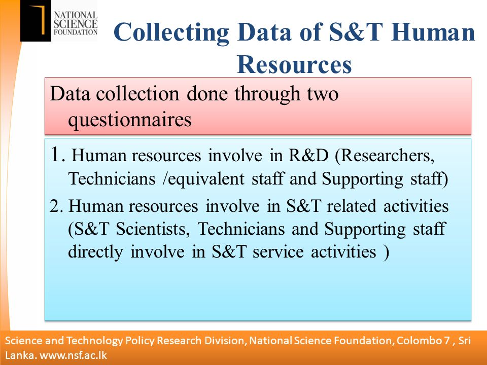 Collecting Data of S&T Human Resources 1.