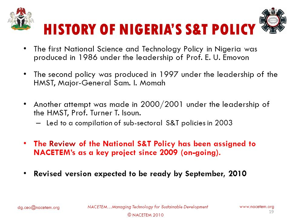 © NACETEM 2010 NACETEM…Managing Technology for Sustainable Development   REVIEW OF THE NATIONAL POLICY ON S&T 18 Utilizing STI for Development (c) 2010 W.