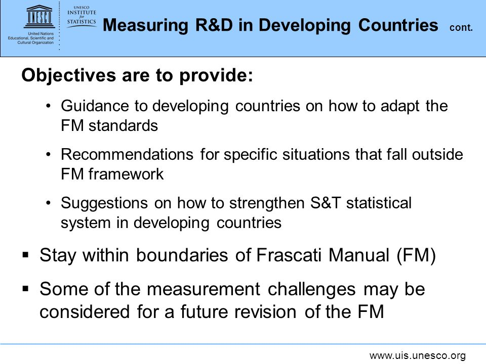 www.uis.unesco.org Measuring R&D in Developing Countries cont.
