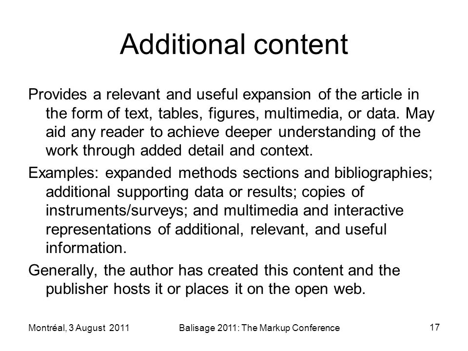 Additional content Provides a relevant and useful expansion of the article in the form of text, tables, figures, multimedia, or data.